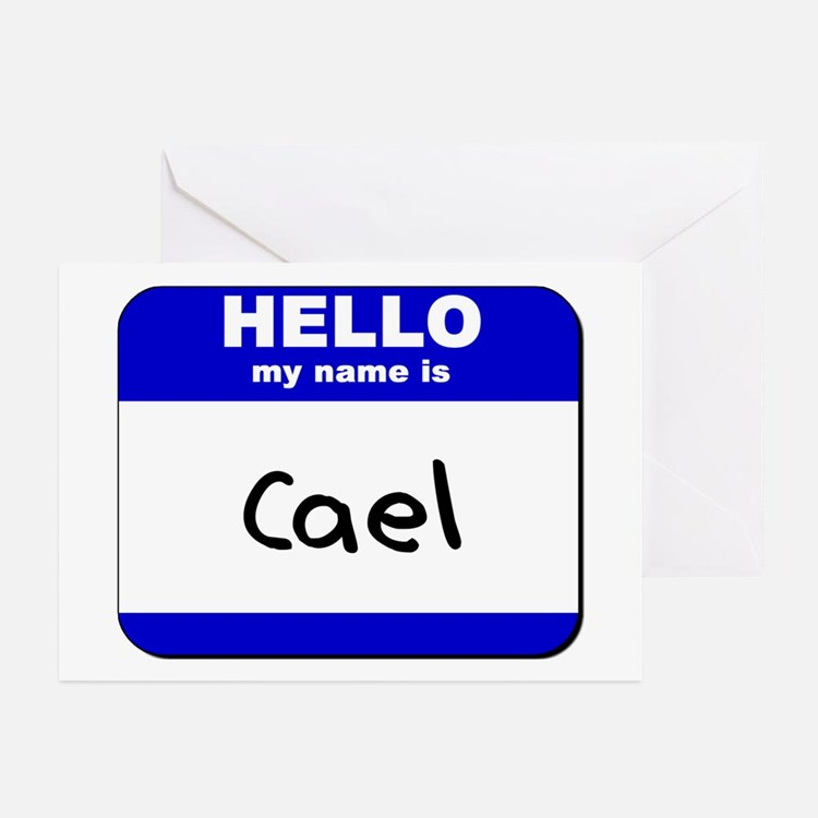 hello my name is cael  Greeting Cards (Package of
