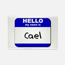hello my name is cael Rectangle Magnet