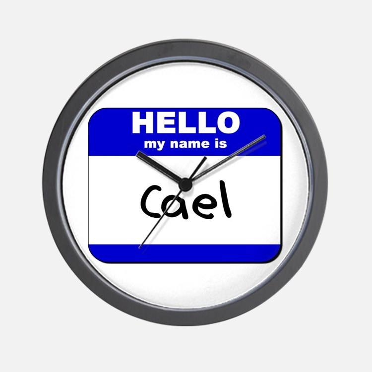 hello my name is cael  Wall Clock