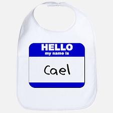 hello my name is cael  Bib