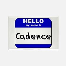 hello my name is cadence Rectangle Magnet
