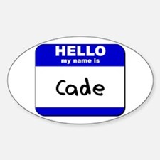 hello my name is cade Oval Decal