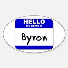 hello my name is byron Oval Decal