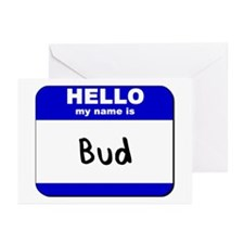 hello my name is bud  Greeting Cards (Pk of 10