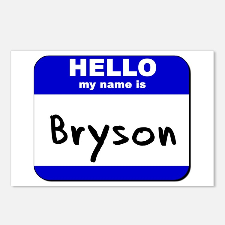 hello my name is bryson  Postcards (Package of 8)