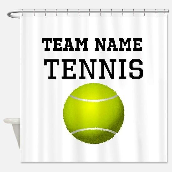 (Team Name) Tennis Shower Curtain
