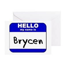 hello my name is brycen  Greeting Cards (Package o
