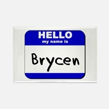 hello my name is brycen Rectangle Magnet