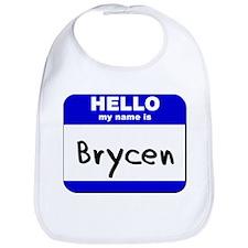 hello my name is brycen  Bib