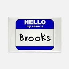 hello my name is brooks Rectangle Magnet