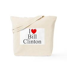 """I Love (Heart) Bill Clinton"" Tote Bag"