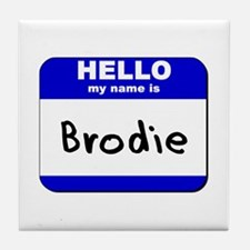 hello my name is brodie  Tile Coaster