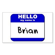 hello my name is brian Rectangle Decal
