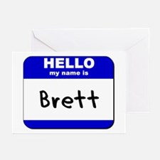 hello my name is brett  Greeting Cards (Package of