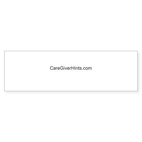 www.CareGiverHints.com Bumper Sticker