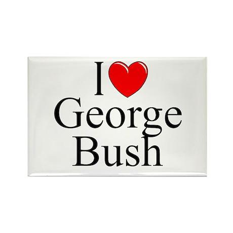"""I Love (Heart) George Bush"" Rectangle Magnet"