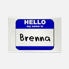 hello my name is brenna Rectangle Magnet