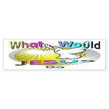 What Would Jesus Do Bumper Bumper Sticker