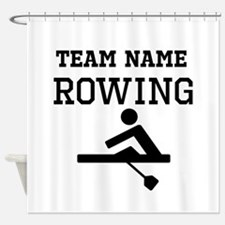 (Team Name) Rowing Shower Curtain