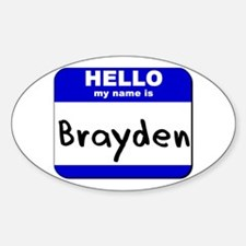 hello my name is brayden Oval Decal
