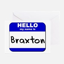 hello my name is braxton  Greeting Cards (Package