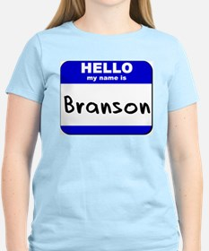 hello my name is branson T-Shirt