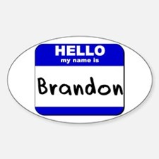 hello my name is brandon Oval Decal