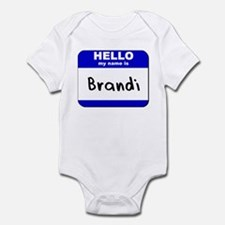 hello my name is brandi  Infant Bodysuit