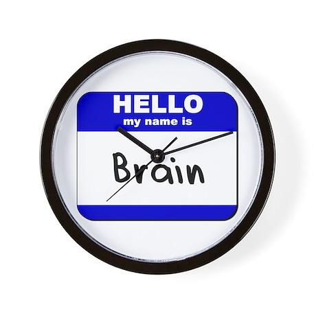 hello my name is brain Wall Clock