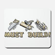 Must Build! Mousepad