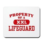 Property of a Lifeguard Mousepad