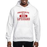 Property of a Lifeguard Hooded Sweatshirt