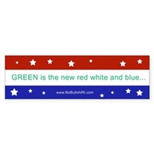 GREEN is the new red white and blue Bumper Bumper Sticker