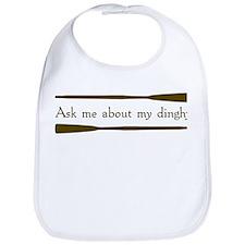 Ask Me About My Dinghy Bib