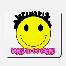 Happy To Be Nappy Mousepad