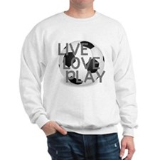 Live, Love, Play Soccer Sweatshirt