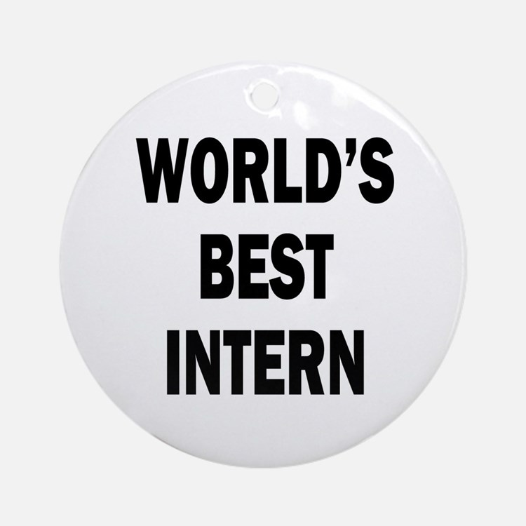 World's Best Intern Ornament (Round)