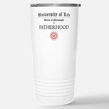 Doctorate in Fatherhood Travel Mug
