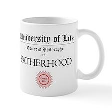 Doctorate in Fatherhood Mugs
