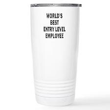 World's Best Entry Level Employee Travel Mug