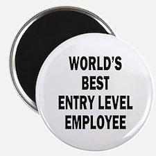 "World's Best Entry Level Employee 2.25"" Magnet (10"
