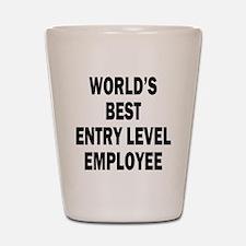 World's Best Entry Level Employee Shot Glass