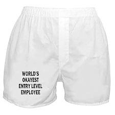 World's Okayest Entry Level Employee Boxer Shorts