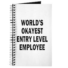 World's Okayest Entry Level Employee Journal