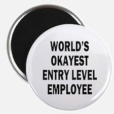 "World's Okayest Entry Level Employee 2.25"" Magnet"