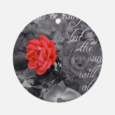 The Sun Will Always Rise Ornament (Round)
