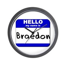 hello my name is braedon  Wall Clock