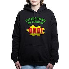 Celebrating Dads 40th Birthday Hooded Sweatshirt