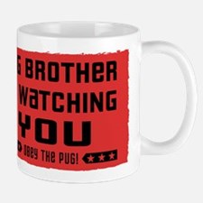 Big Brother is Watching YOU- Black Pug Mug