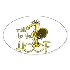 Talk to the Hoof Decal